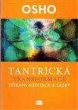 Tantrická transformace (Setkání meditace a lásky) - obálka
