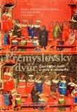 Přemyslovský dvůr (Život knížat, králů a rytířů ve středověku) - obálka