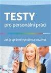 Obálka knihy Testy pro personální práci