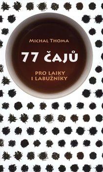 Obálka titulu 77 čajů