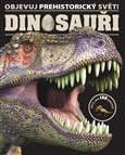 Dinosauři (Objevuj prehistorický svět!) - obálka