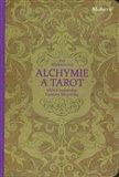 Alchymie a tarot (klíče k románům Gustava Meyrinka) - obálka