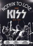 Zrod Kiss (1972–1975) (Nothin' to Lose) - obálka