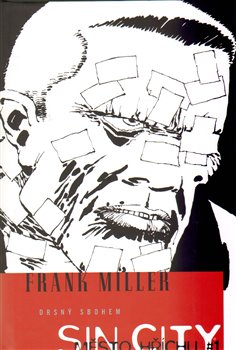 Drsný sbohem. Sin City 1 - Frank Miller