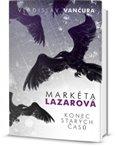 Markéta Lazarová / Konec starých časů - obálka