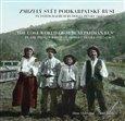 Zmizelý svět Podkarpatské Rusi ve fotografiích Rudolfa Hůlky (1887–1961) - obálka