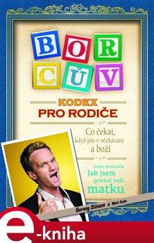 Borcův kodex pro rodiče - Barney Stinson e-kniha