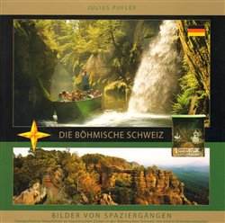 Böhmische Schweiz. Bilder von Spaziergängen