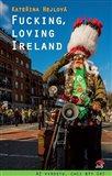 Fucking, loving Ireland - obálka