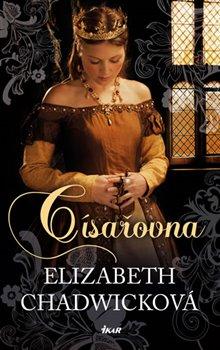 Císařovna - Elizabeth Chadwicková