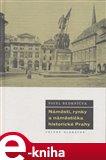 Náměstí, rynky a náměstíčka historické Prahy - obálka