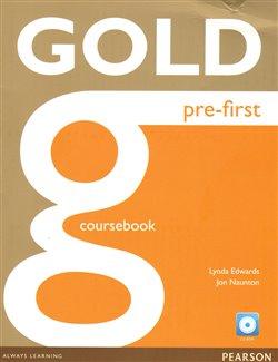 Gold Pre-First Coursebook and Active Book Pack - Jon Naunton, Lynda Edwards