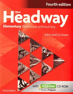 New Headway Fourth Edition Elementary Workbook Without Key with iChecker CD-ROM - Liz Soars, John Soars