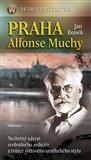 Praha Alfonse Muchy (Praha Esoterická) - obálka