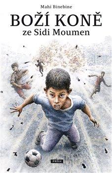Obálka titulu Boží koně ze Sidi Moumen