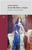 Svatá Hedvika z Anjou (Královna a patronka Polska) - obálka