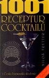 1001 receptur cocktailů (Bazar - Mírně mechanicky poškozené) - obálka