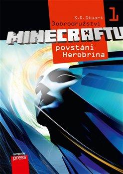 Povstání Herobrina. Dobrodružství Minecraftu 1 - S. D. Stuart