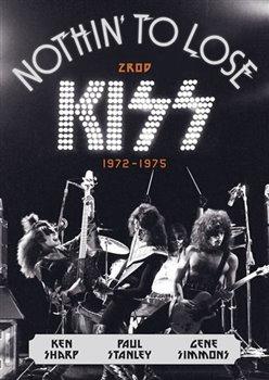 Obálka titulu Zrod Kiss (1972–1975)