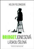 Bridget Jonesová: láskou šílená - obálka