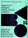 26. mezinárodního bienále grafického designu Brno 2014 (Grafický design, vzdělávání a školy) - obálka