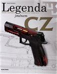 Legenda jménem CZ (Historie a současnost České zbrojovky Uherský Brod) - obálka