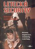 Letecká security (Historie, organizace, standardy a postupy) - obálka