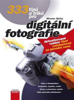 Obálka titulu 333 tipů a triků pro digitální fotografie