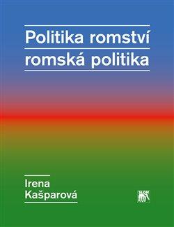 Obálka titulu Politika romství – romská politika