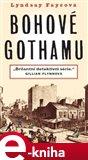 Bohové Gothamu - obálka