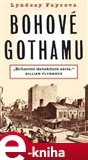 Bohové Gothamu (Elektronická kniha) - obálka