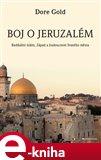 Boj o Jeruzalém (Radikální islám, Západ a budoucnost Svatého města.) - obálka