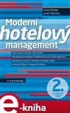 Moderní hotelový management (2., aktualizované a rozšířené vydání) - obálka