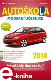 Autoškola 2014 - Moderní učebnice (Moderní učebnice (2014)) - obálka