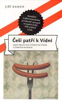 Obálka titulu Češi patří k Vídni