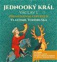 Jednooký král Václav I - obálka