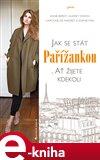 Jak se stát Pařížankou - obálka