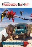 Pragovkou na Haiti - obálka
