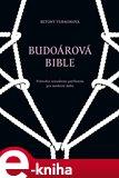 Budoárová bible (Průvodce sexuálním potěšením pro moderní dobu) - obálka