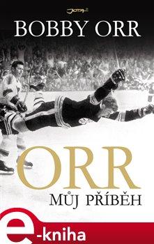 Obálka titulu Orr: Můj příběh