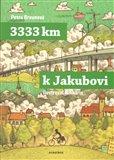 3333 km k Jakubovi (Podle deníku Mirka Korbela) - obálka