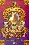 Pohádková kniha legend (Ever After High) - obálka