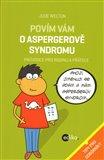 Povím vám o Aspergerově syndromu (Průvodce pro rodinu a přátele) - obálka