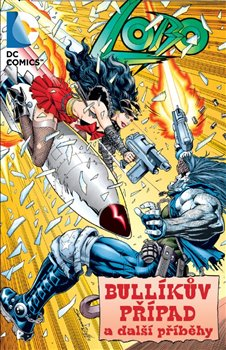 Obálka titulu Lobo: Bullíkův případ a další příběhy