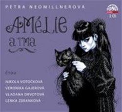 Amélie a tma, CD - Daniel Fikejz, Petra Neomillnerová