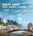 Slavné lázně Čech, Moravy a Slezska - obálka