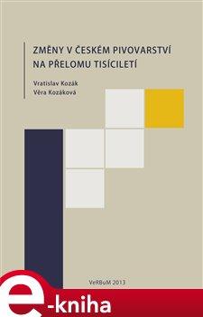 Obálka titulu Změny v českém pivovarství na přelomu tisíciletí