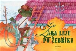 Obálka titulu Žába leze po žebříku...