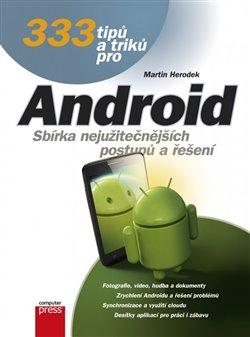 Obálka titulu 333 tipů a triků pro Android