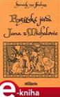Rytířská jízda Jana z Michalovic